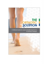 A Clinical Guide to Lower Limb Biomechanics & Orthotic Therapy